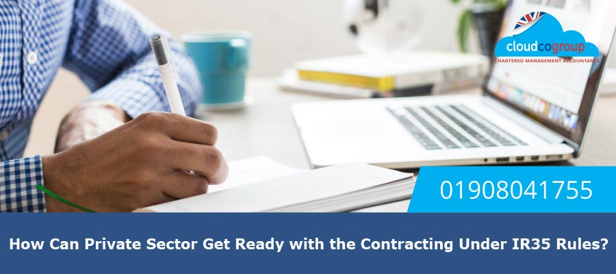How Can Private Sector Get Ready with the Contracting Under IR35 Rules?